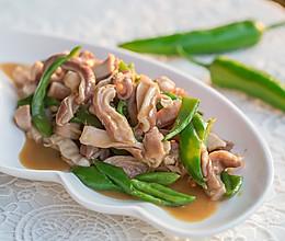 麻辣青椒炒猪肚-粤川菜的完美结合的做法