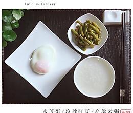 快手早餐|水煎蛋.凉拌豇豆.高粱米粥的做法