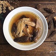 #洗手作羹汤#羊肚菌燉鸡汤