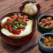 豆腐脑#每道菜都是一台食光机#