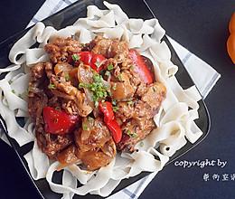 新疆大盘鸡——清真美食文化的奠基的做法