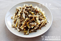 """咬春、减肥两不误的春季小菜——""""雪菜""""炒春笋 的做法"""
