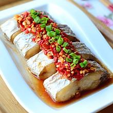 【剁椒蒸带鱼】——宜酒宜饭的的蒸菜