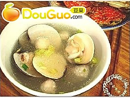 花蛤鱼丸汤的做法