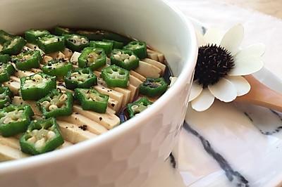 秋葵拌豆腐(附如何挑选秋葵)