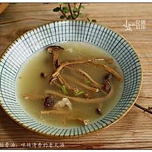 茶树菇排骨汤:味纯清香的老火汤
