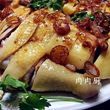 湛江沙姜鸡#肉肉厨